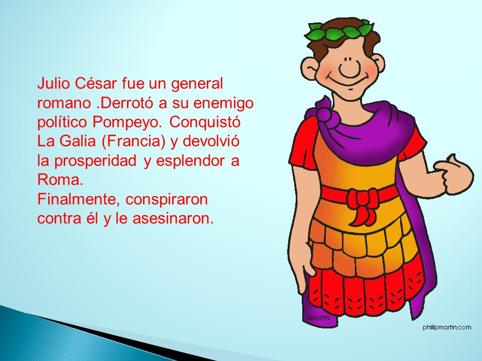 Julio César fue un general romano