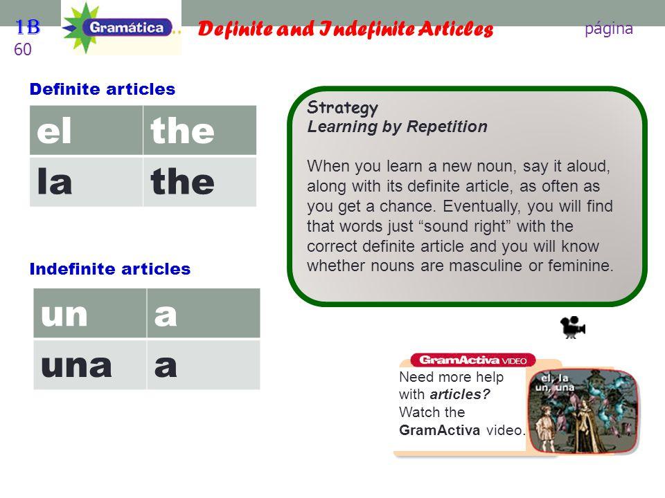el the la un a una 1B página 60 Definite and Indefinite Articles