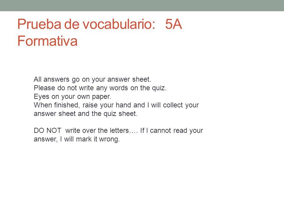 Prueba de vocabulario: 5A Formativa