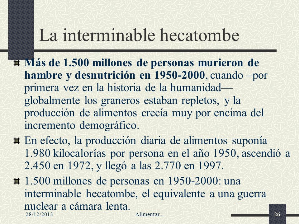 La interminable hecatombe