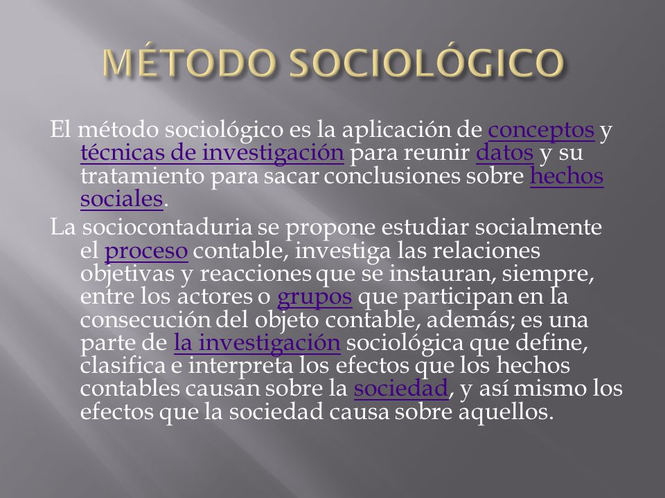 MÉTODO SOCIOLÓGICO