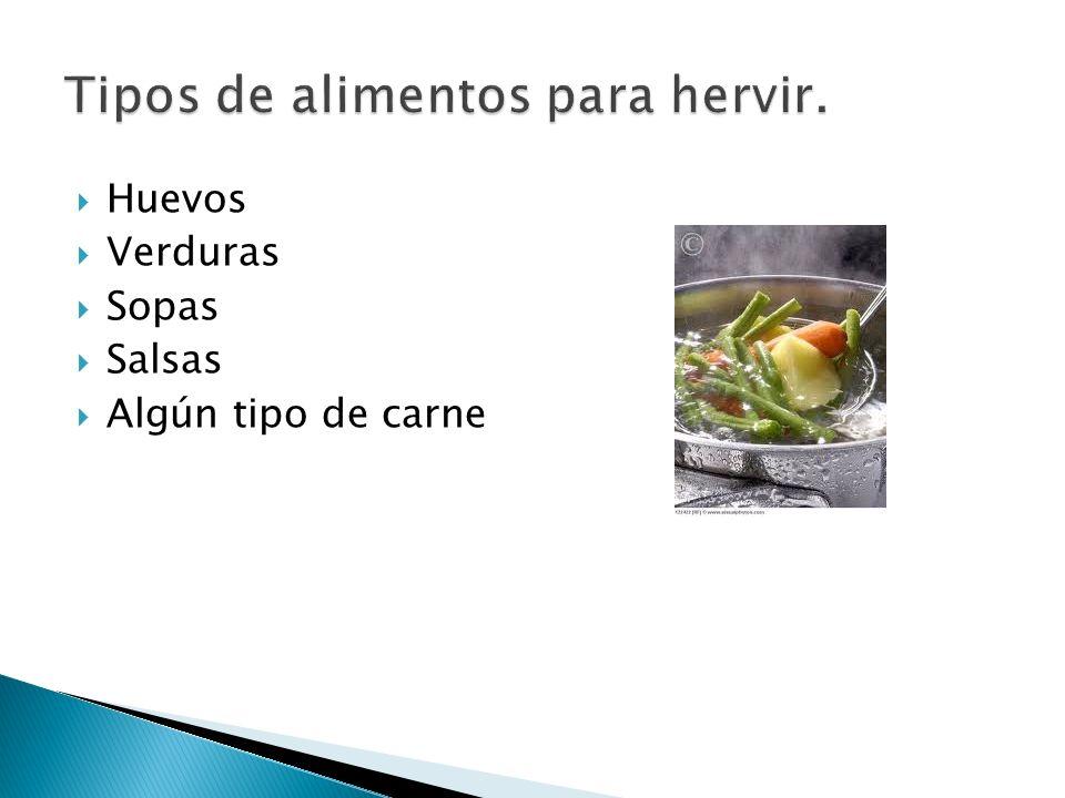 Tipos de alimentos para hervir.