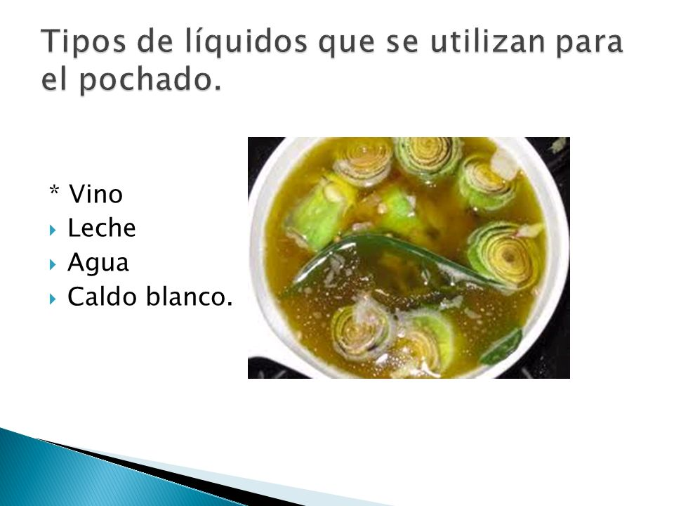 Tipos de líquidos que se utilizan para el pochado.