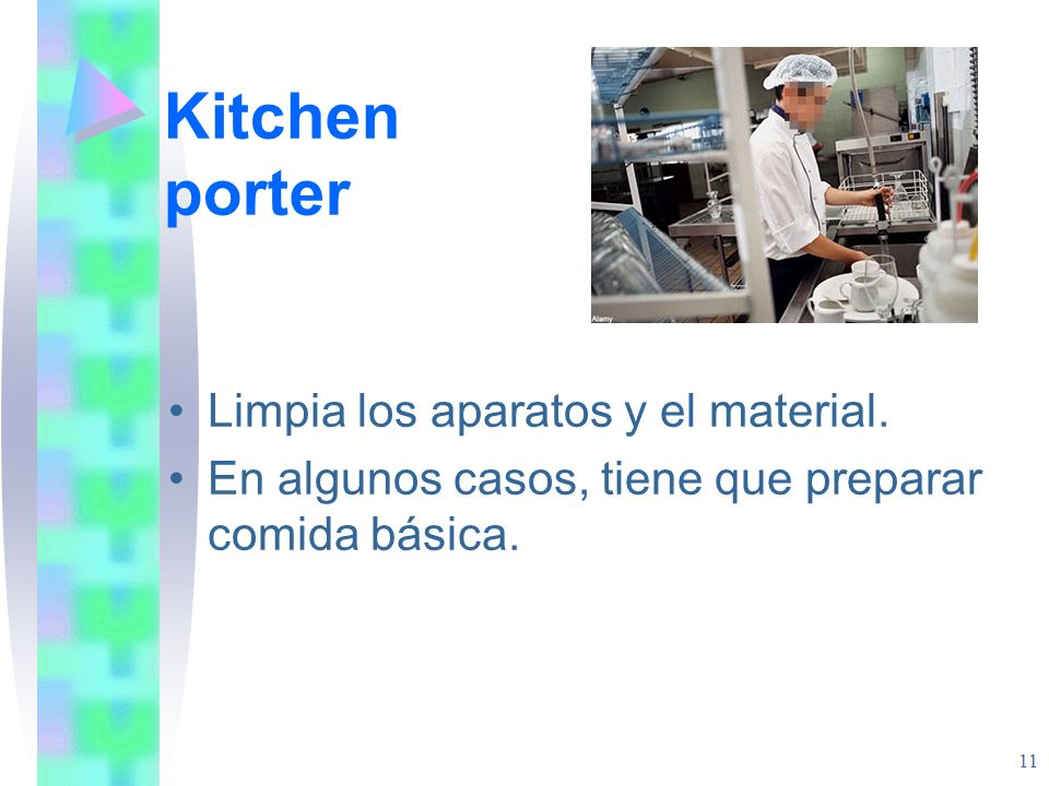 Kitchen porter Limpia los aparatos y el material.