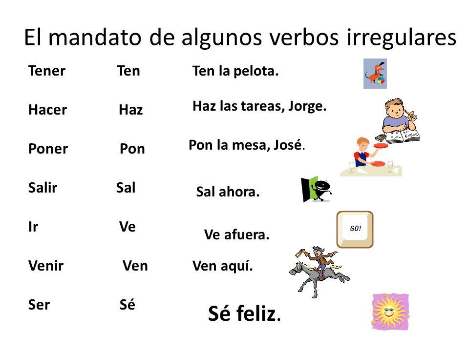 El mandato de algunos verbos irregulares