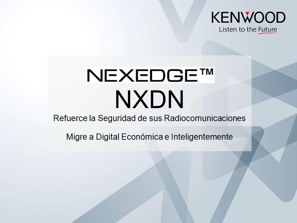 NXDN Refuerce la Seguridad de sus Radiocomunicaciones Migre a Digital Económica e Inteligentemente