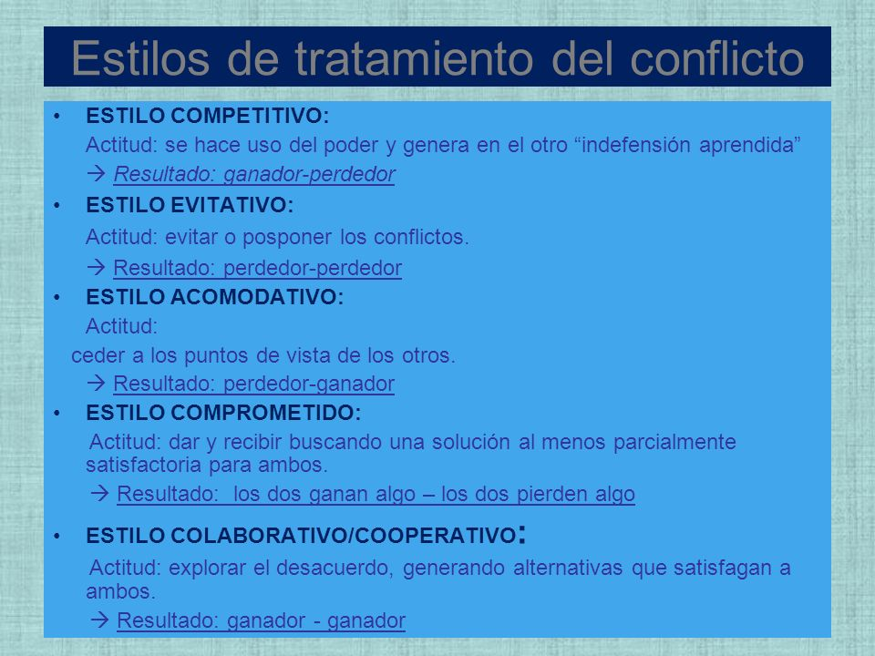 Estilos de tratamiento del conflicto