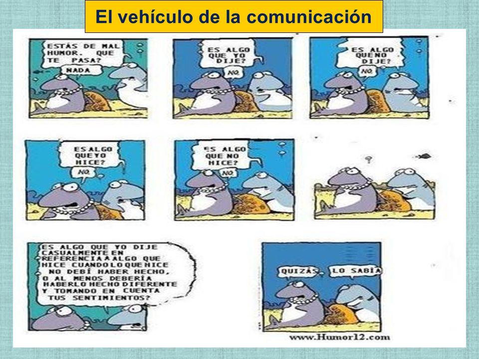 El vehículo de la comunicación