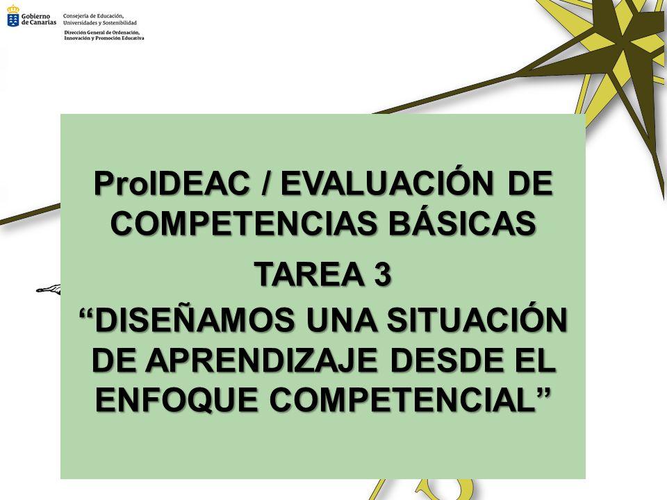 ProIDEAC / EVALUACIÓN DE COMPETENCIAS BÁSICAS TAREA 3