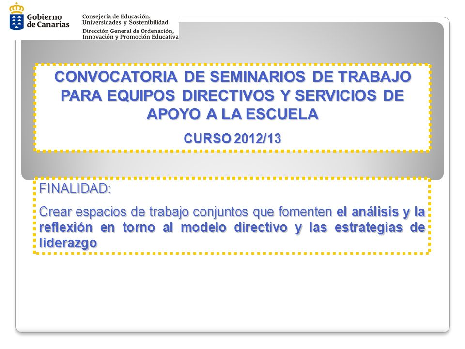 CONVOCATORIA DE SEMINARIOS DE TRABAJO PARA EQUIPOS DIRECTIVOS Y SERVICIOS DE APOYO A LA ESCUELA