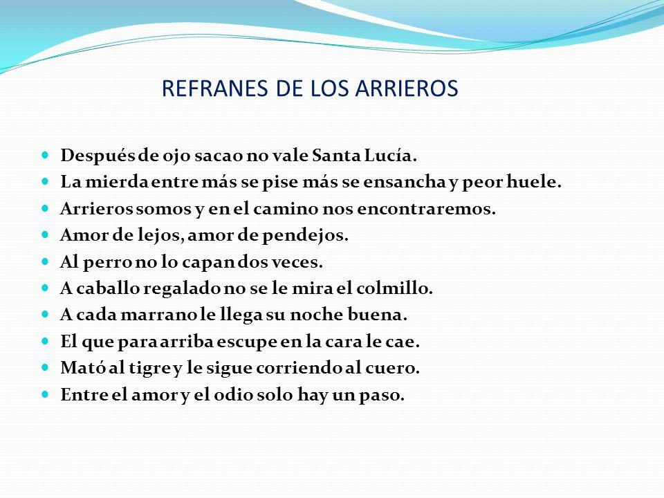 REFRANES DE LOS ARRIEROS