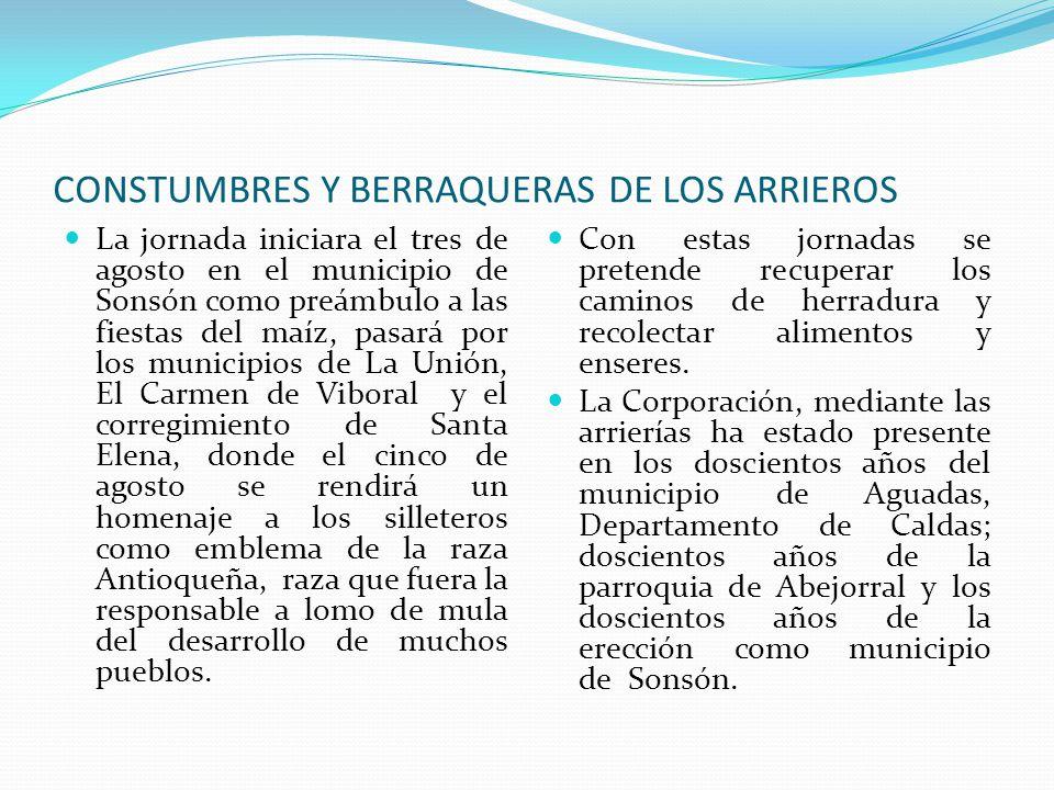 CONSTUMBRES Y BERRAQUERAS DE LOS ARRIEROS