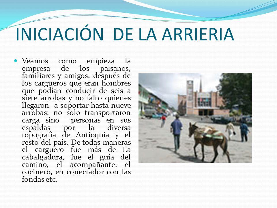 INICIACIÓN DE LA ARRIERIA
