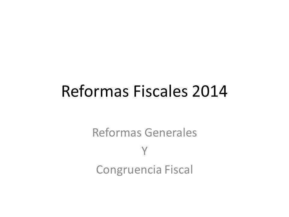Reformas Generales Y Congruencia Fiscal