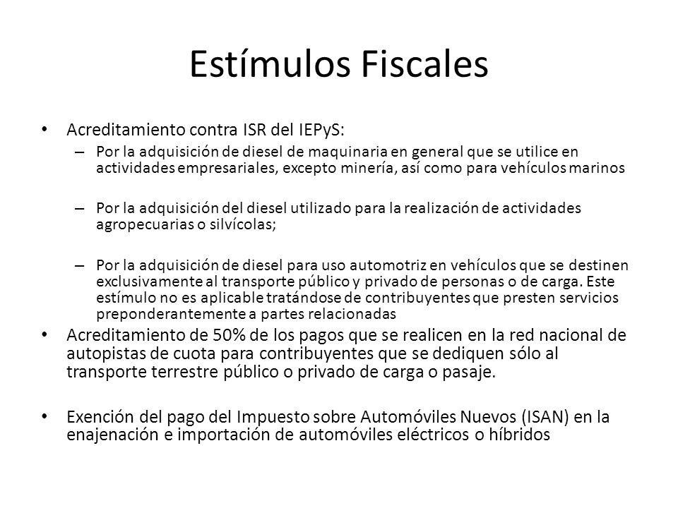 Estímulos Fiscales Acreditamiento contra ISR del IEPyS: