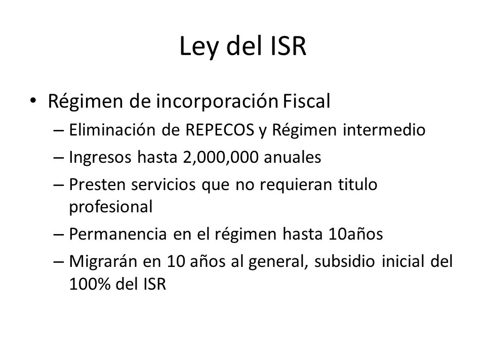 Ley del ISR Régimen de incorporación Fiscal