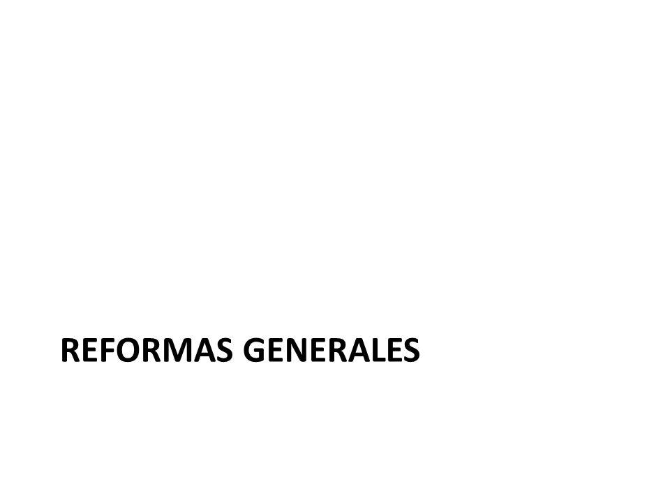 REFORMAS GENERALES