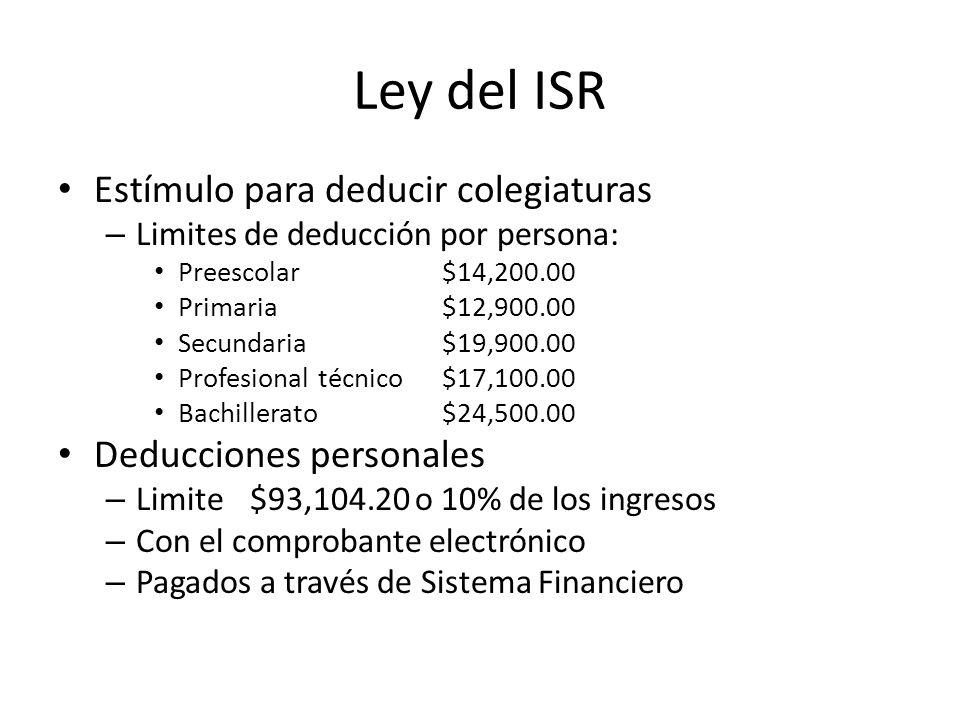 Ley del ISR Estímulo para deducir colegiaturas Deducciones personales