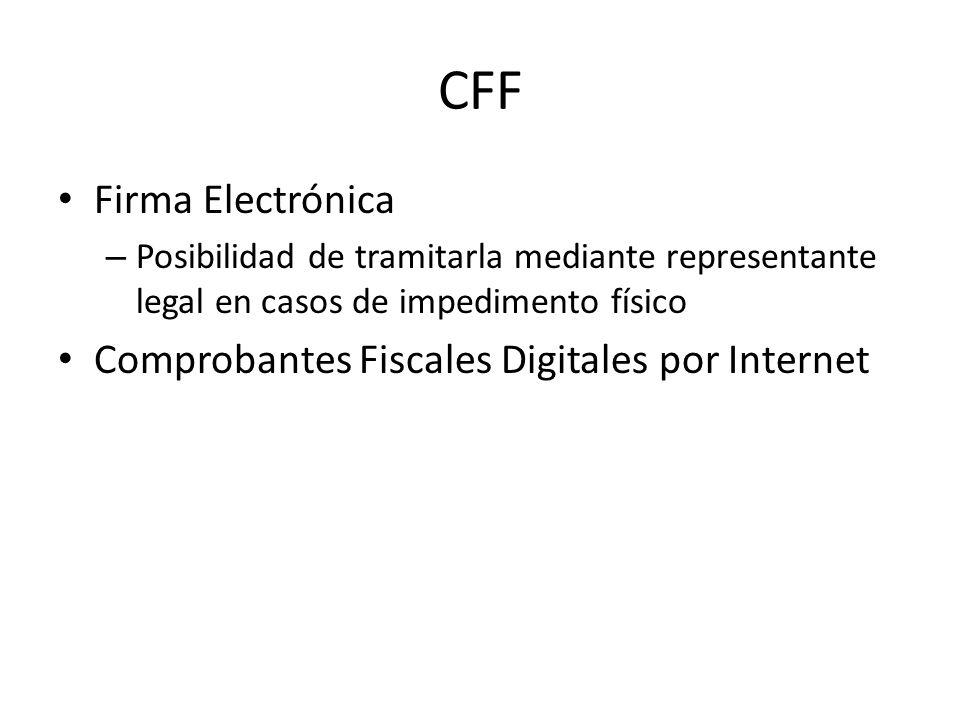 CFF Firma Electrónica Comprobantes Fiscales Digitales por Internet