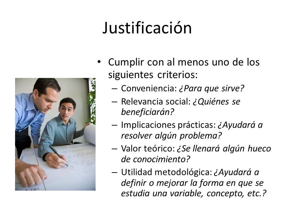 Justificación Cumplir con al menos uno de los siguientes criterios: