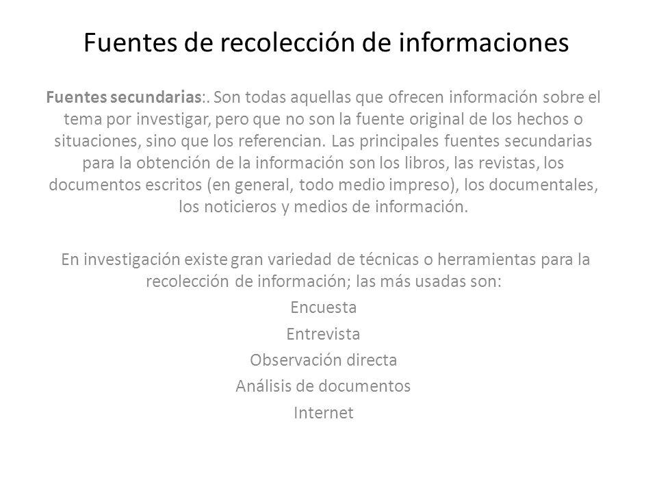 Fuentes de recolección de informaciones