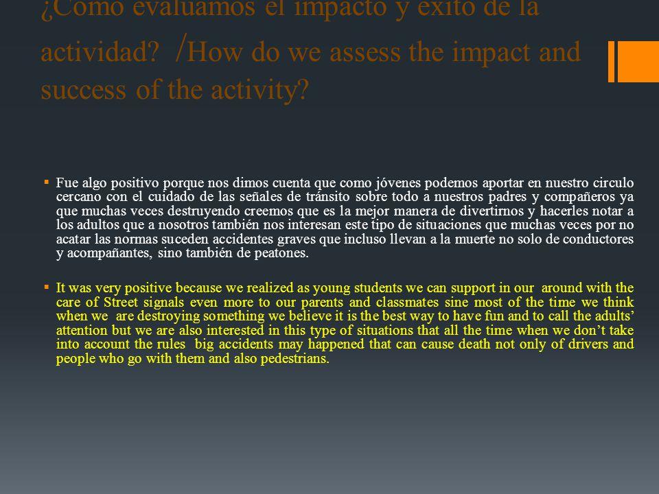 ¿Cómo evaluamos el impacto y éxito de la actividad