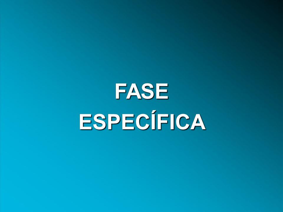 FASE ESPECÍFICA