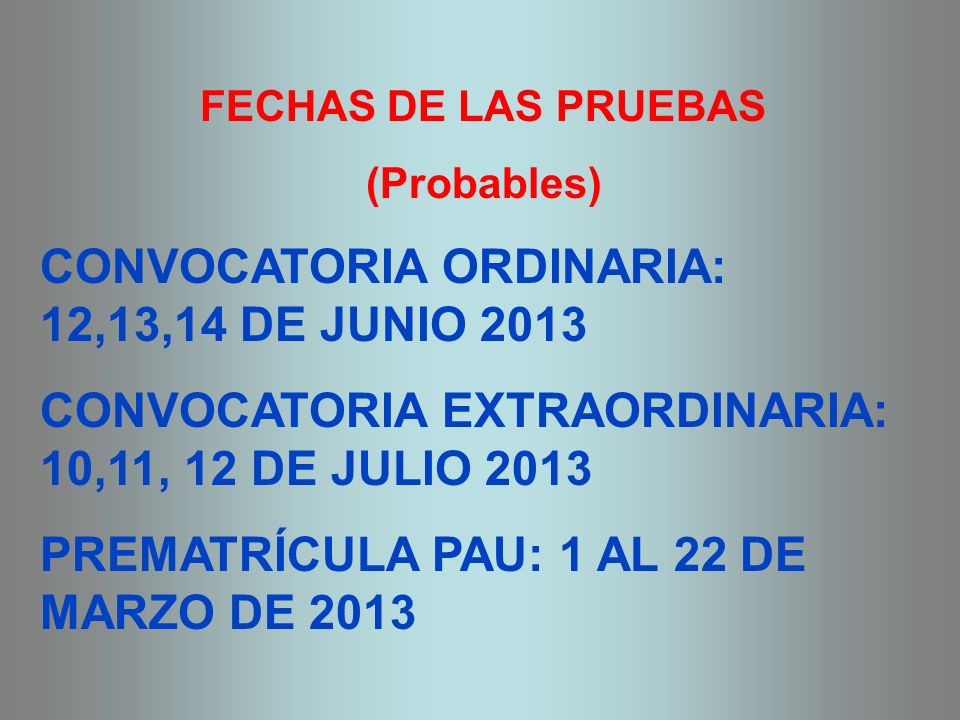CONVOCATORIA ORDINARIA: 12,13,14 DE JUNIO 2013