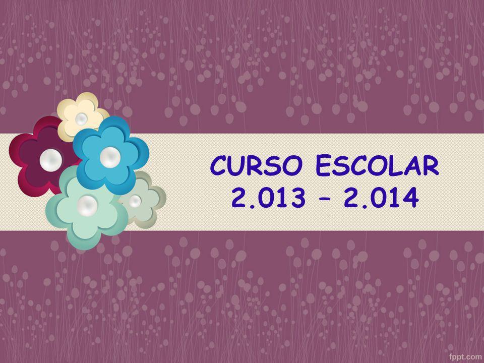 CURSO ESCOLAR 2.013 – 2.014