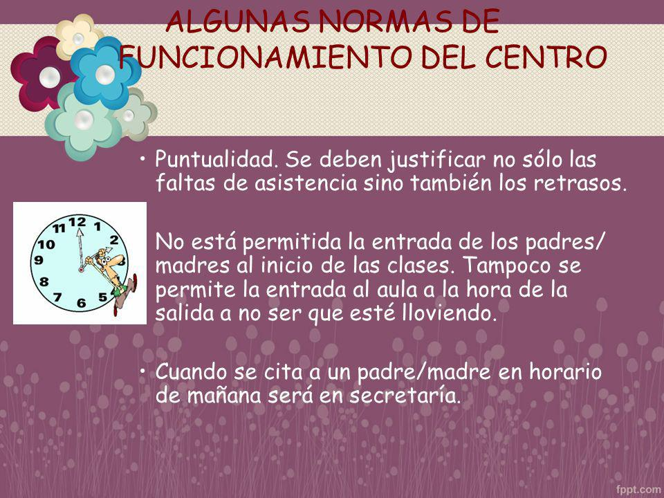 ALGUNAS NORMAS DE FUNCIONAMIENTO DEL CENTRO