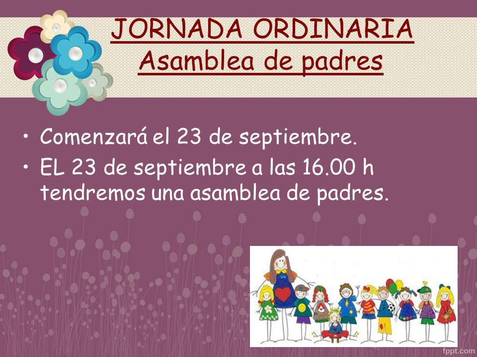 JORNADA ORDINARIA Asamblea de padres