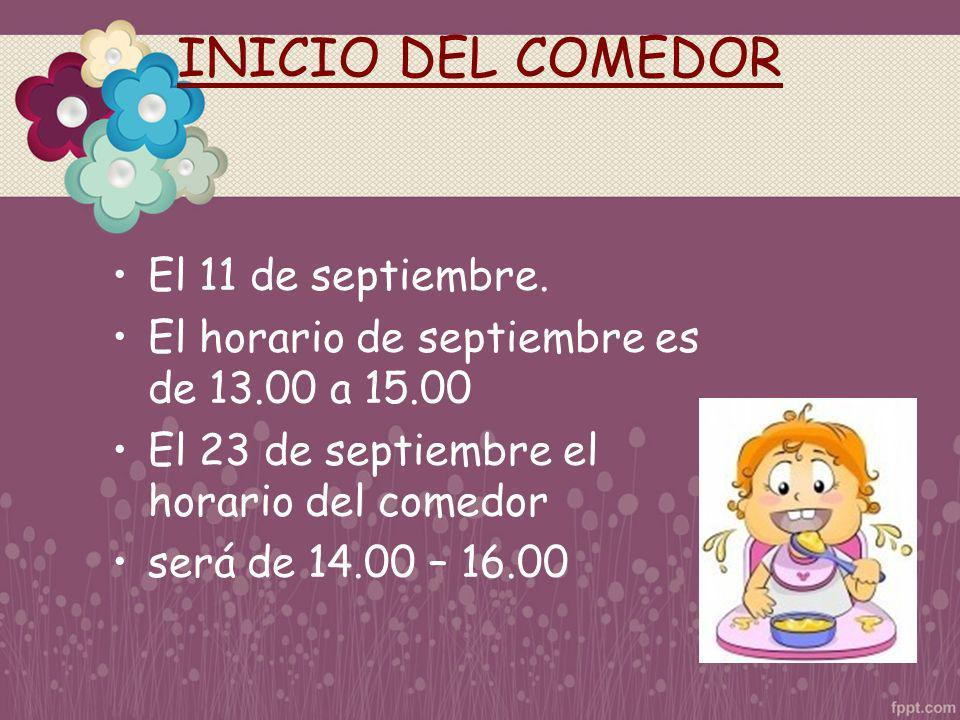 INICIO DEL COMEDOR El 11 de septiembre.