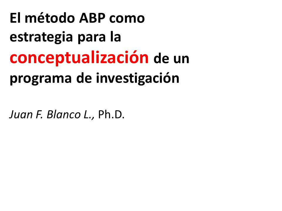 El método ABP como estrategia para la conceptualización de un programa de investigación