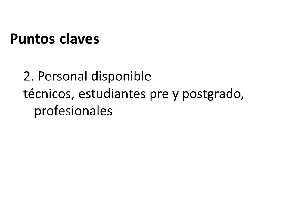 Puntos claves 2. Personal disponible