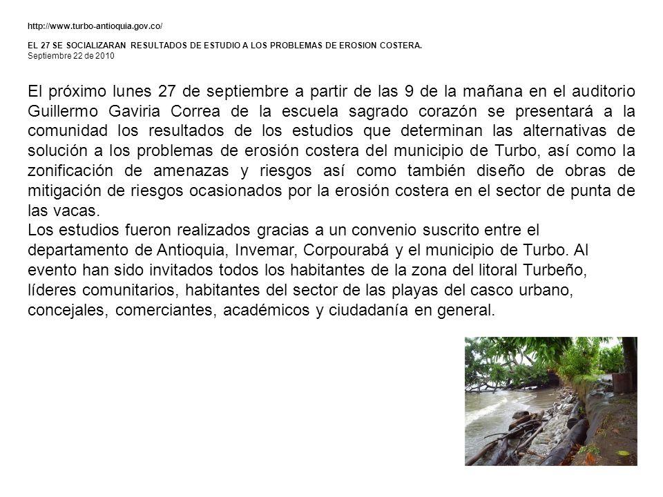 http://www.turbo-antioquia.gov.co/ EL 27 SE SOCIALIZARAN RESULTADOS DE ESTUDIO A LOS PROBLEMAS DE EROSION COSTERA.