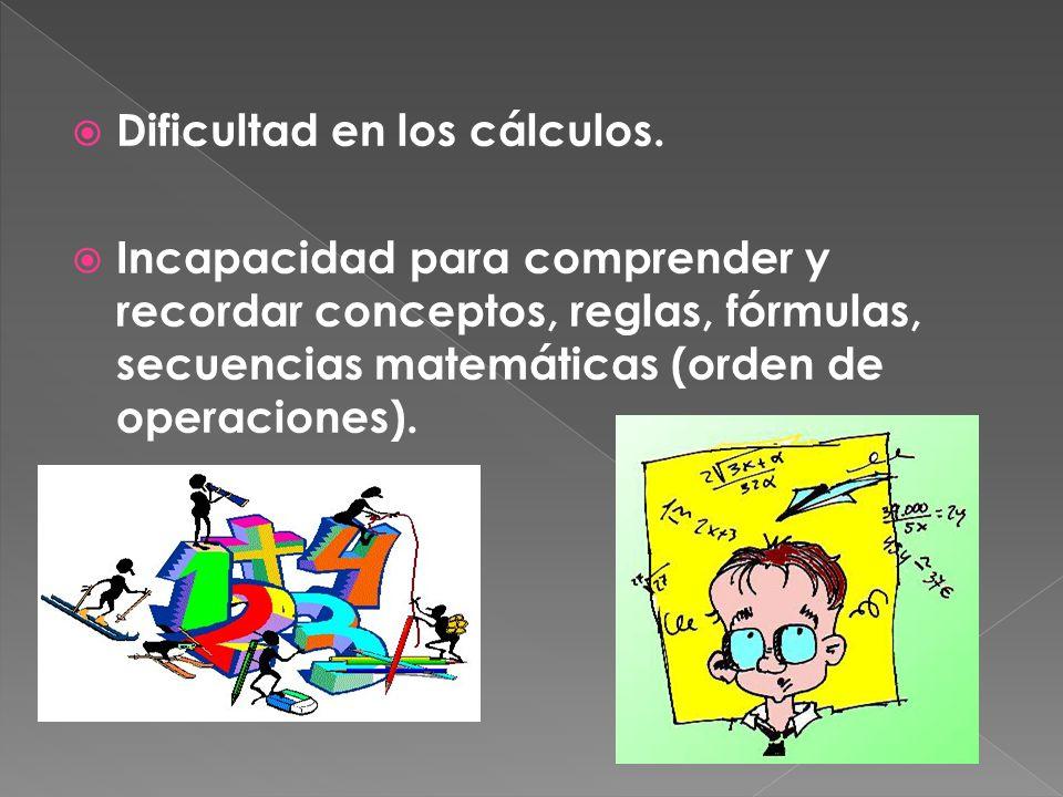 Dificultad en los cálculos.