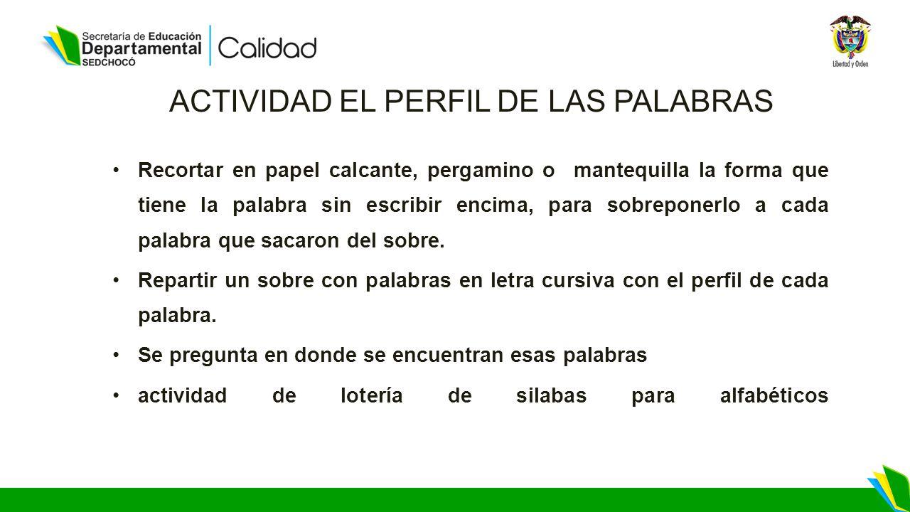 ACTIVIDAD EL PERFIL DE LAS PALABRAS