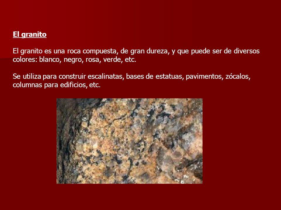 El granitoEl granito es una roca compuesta, de gran dureza, y que puede ser de diversos. colores: blanco, negro, rosa, verde, etc.