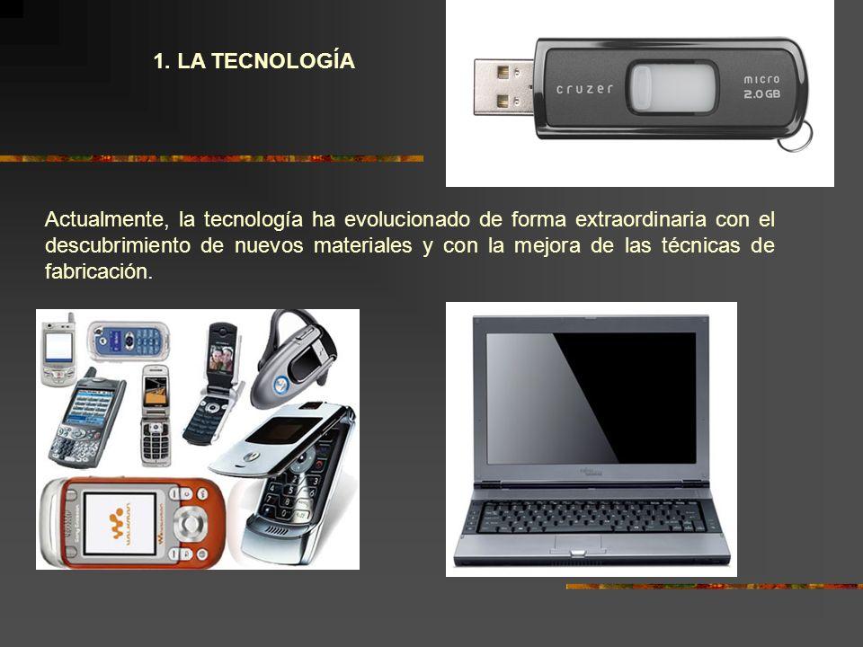 1. LA TECNOLOGÍA