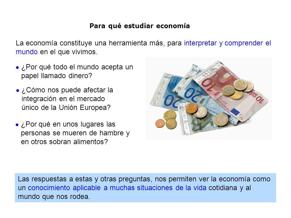 Para qué estudiar economía