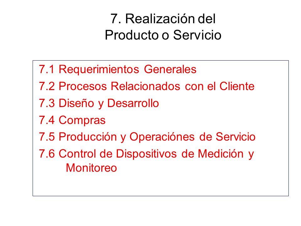 7. Realización del Producto o Servicio