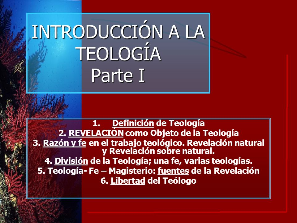 INTRODUCCIÓN A LA TEOLOGÍA Parte I