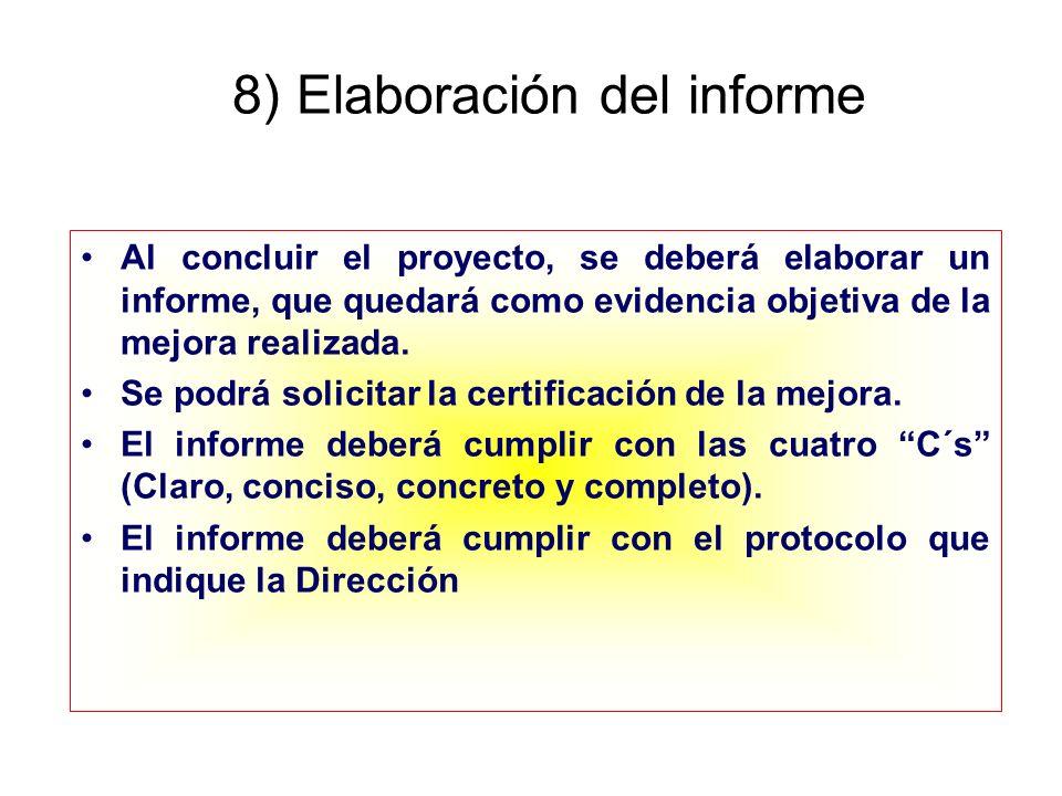 8) Elaboración del informe