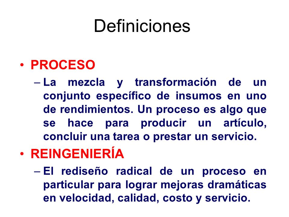 Definiciones PROCESO REINGENIERÍA