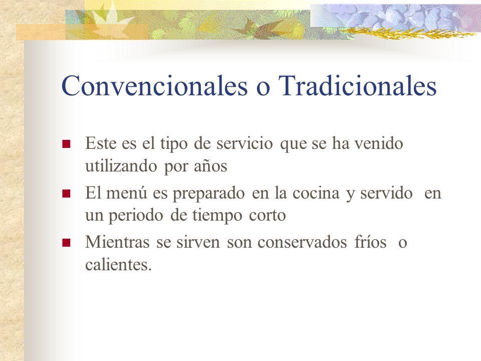 Convencionales o Tradicionales