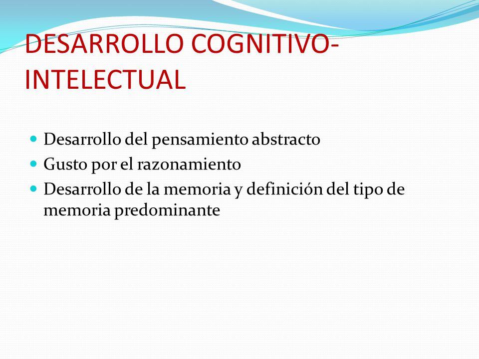 DESARROLLO COGNITIVO-INTELECTUAL