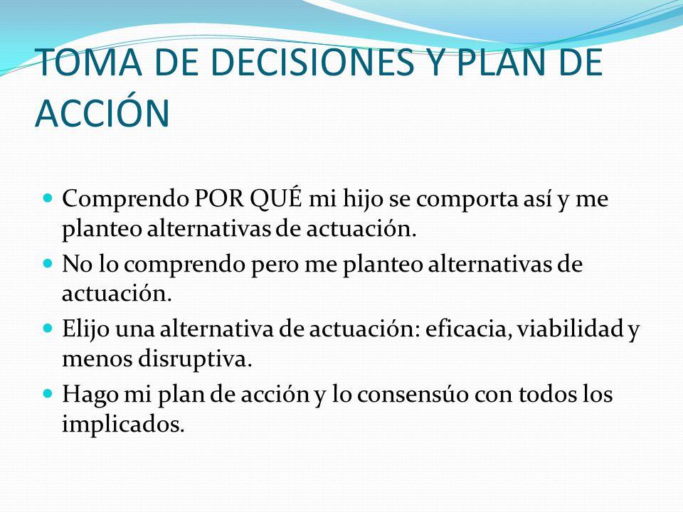 TOMA DE DECISIONES Y PLAN DE ACCIÓN