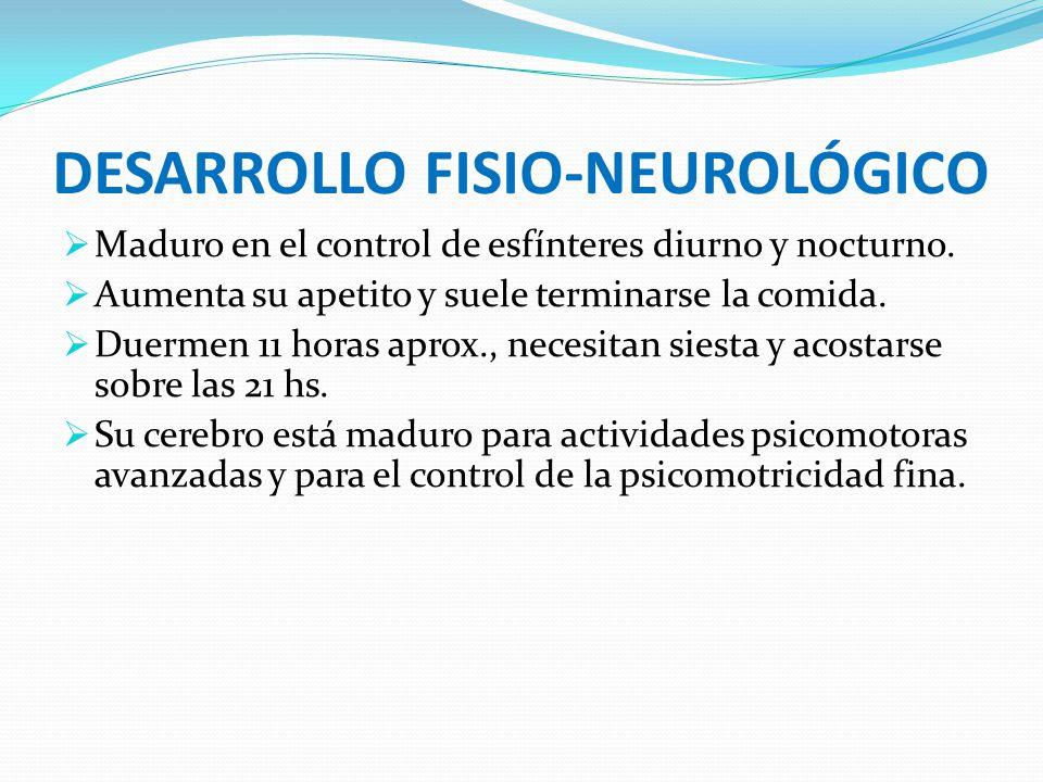 DESARROLLO FISIO-NEUROLÓGICO