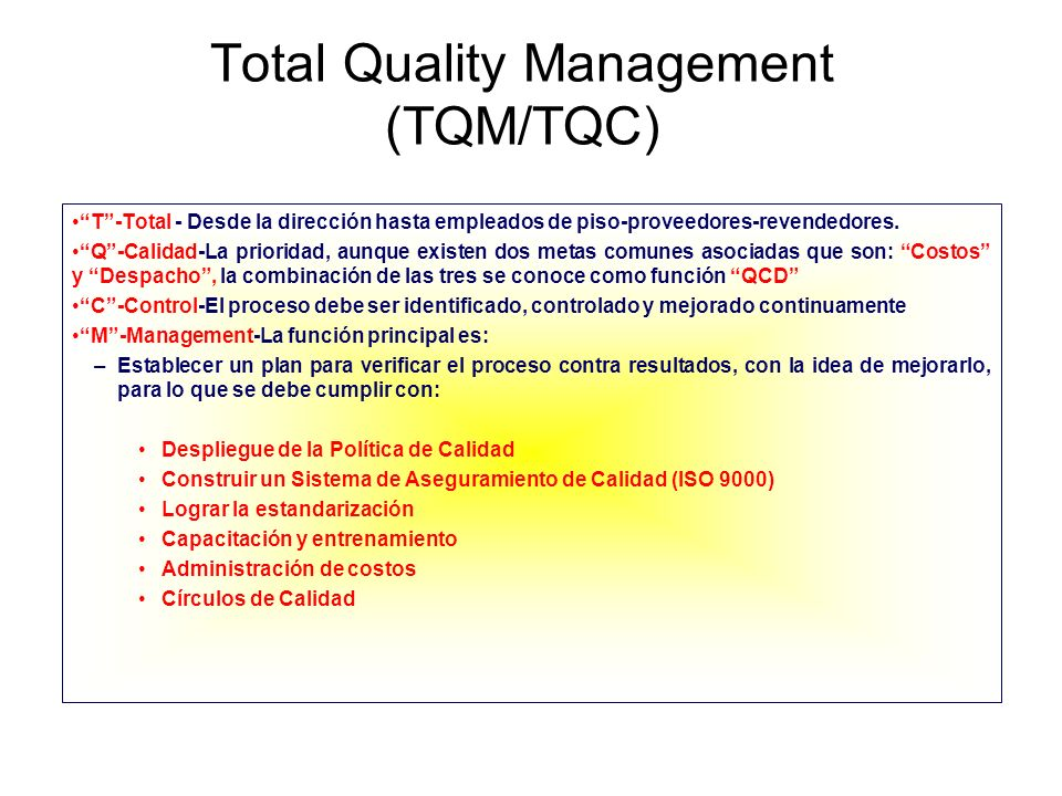Total Quality Management (TQM/TQC)