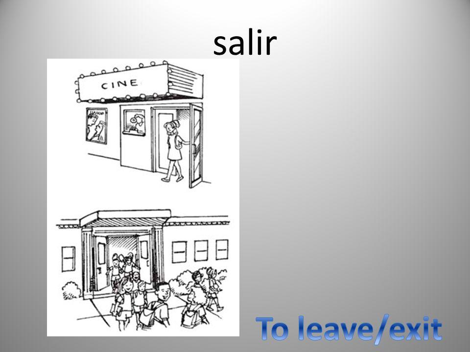 salir To leave/exit